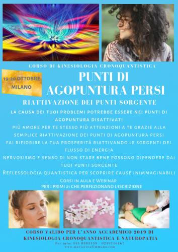 Punti di agopuntura persi – Riattivazione dei Punti Sorgente (Milano 19-20 ottobre, Treviso 26-27 ottobre)